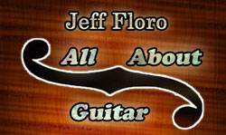 All About Guitar Jeff Floro